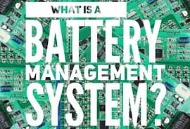 What is a Battery Management System?
